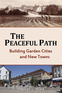 The Peaceful Path