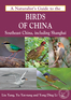 A Naturalist's Guide to the Birds of China (Southeast)