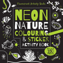 Neon Nature Colouring & Sticker Activity Book
