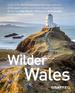 Wilder Wales