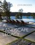 A Landscape Legacy