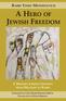 A Hero of Jewish Freedom
