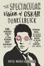 The Spectacular Vision of Oskar Dunkelblick