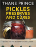 Pickles Preserves and Cures