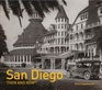 San Diego Then and Now®