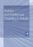 Autism and Intellectual Disability in Adults Volume 1