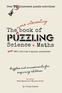More Interesting Book of Puzzling Maths and Science