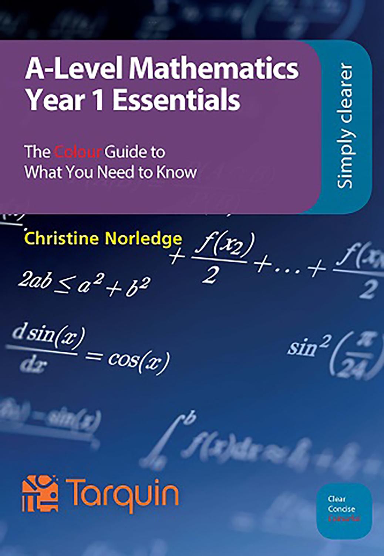 A-Level Mathematics - Year 1 Essentials