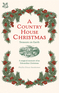 A Country House Christmas