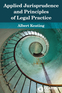 Applied Jurisprudence and Principles of Legal Practice
