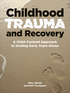 Childhood Trauma and Recovery