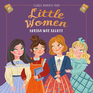 Classic Moments from Little Women