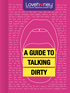 A Guide to Talking Dirty