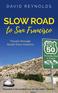 Slow Road to San Francisco
