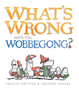What's Wrong with the Wobbegong?