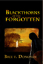 Blackthorns of the Forgotten