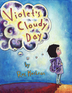 Violet's Cloudy Day