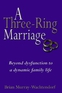 A Three-Ring Marriage