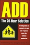 ADD: The 20-Hour Solution