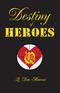 Destiny of Heroes