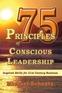 75 Principles of Conscious Leadership