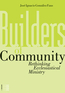 Builders of Community