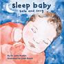 Sleep Baby, Safe and Snug