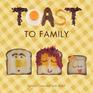 Toast to Family