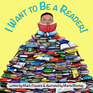 I Want to Be a Reader!