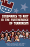Conspiracy to Riot in the Furtherance of Terrorism