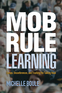 Mob Rule Learning