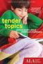 Tender Topics