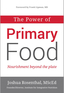 The The Power of Primary Food
