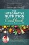 The Integrative Nutrition Cookbook