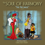 The Soul of Harmony