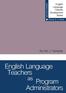 English Language Teachers as Program Administrators