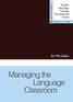 Managing the Language Classroom