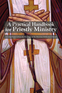 A Practical Handbook for Priestly Ministry