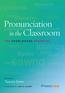 Pronunciation in the Classroom