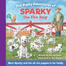 The Puppy Adventures of Sparky the Fire Dog