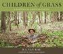 Children Of Grass
