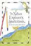 The Nature Explorer's Sketchbook