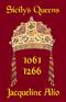 Sicily's Queens 1061-1266
