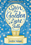 Spin the Golden Light Bulb