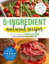 5-Ingredient Natural Recipes