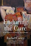 Enduring the Cure