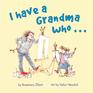 I Have A Grandma Who...