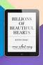 Billions of Beautiful Hearts