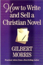How to Write and Sell a Christian Novel