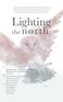 Lighting The North